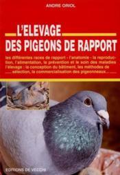 L'Elevage Des Pigeons De Rapport - Couverture - Format classique