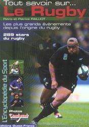 Tout savoir sur le rugby - Intérieur - Format classique
