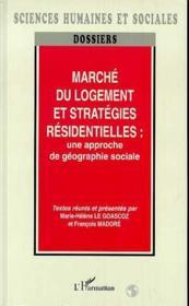 Marché du logement et stratégies résidentielles : une approche de géographie sociale - Couverture - Format classique