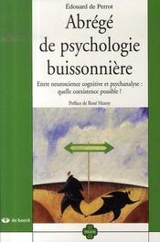 Abrégé de psychologie buissonnière ; entre neuroscience cognitive et psychanalyse : quelle coexistence possible ? - Intérieur - Format classique