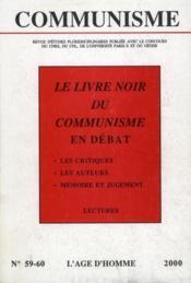 Revue Communisme N.59/60 ; Le Livre Noir Du Communisme En Débat - Couverture - Format classique