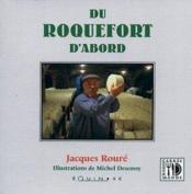 Du Roquefort D'Abord - Couverture - Format classique