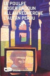 Allah Recherche L Autan Perdu - Intérieur - Format classique