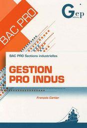 Gestion pro indus ; bac pro sections industrielles ; pochette de l'élève - Intérieur - Format classique