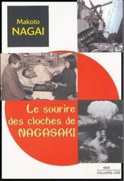 Le sourire des cloches de Nagasaki - Couverture - Format classique