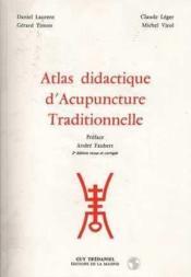 Atlas Didactique Acupuncture Taditionnelle - Couverture - Format classique