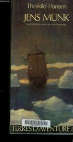 Jens Munk - Traduit Du Danois - Couverture - Format classique