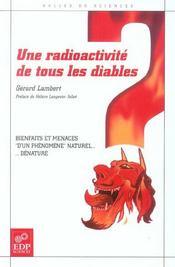 Radioactivite de tous les diables-bienfaits et menaces - Intérieur - Format classique