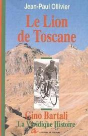 Le Lion De Toscane.Gino Bartali - Couverture - Format classique