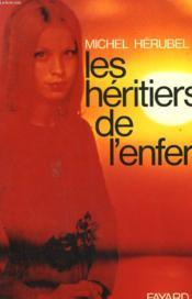 Les Heritiers De L'Enfer. - Couverture - Format classique