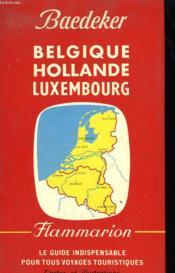 Belgique, Hollande, Luxembourg. - Couverture - Format classique