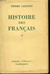 Histoire Des Francais. Tome 2. - Couverture - Format classique