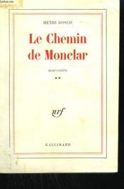 Le Chemin De Monclar. Tome 2 : Souvenirs. - Couverture - Format classique