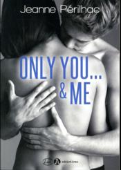 Vente  Only you... & me  - Perilhac Jeanne - Jeanne Perilhac