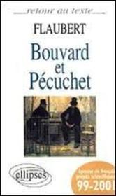 Bouvard et Pécuchet ; français prépas scientifiques ; 1999-2001 ; texte intégral - Couverture - Format classique