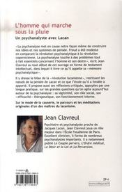 L'homme qui marche sous la pluie ; un psychanalyste avec Lacan - 4ème de couverture - Format classique