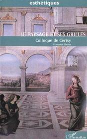 Paysage Et Ses Grilles )Colloque De Cerisy - Intérieur - Format classique