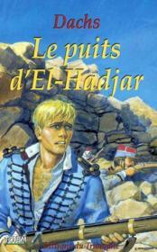 Le Puits D'El-Hadjar - Couverture - Format classique