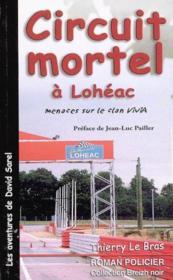 Circuit Mortel A Loheac - Couverture - Format classique