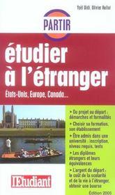 Partir Etudier A L'Etranger ; Etats-Unis, Europe, Canada - Intérieur - Format classique