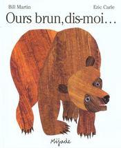 Ours brun, dis-moi... - Intérieur - Format classique