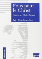 Fous Pour Le Christ - Couverture - Format classique