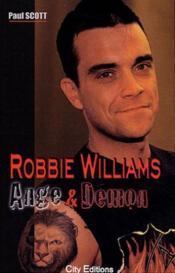 Robbie Williams Ange Et Demon - Couverture - Format classique
