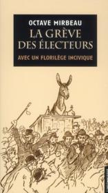 La grève des électeurs ; avec un florilège incivique - Couverture - Format classique