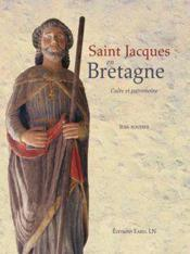 Saint Jacques en Bretagne ; culte et patrimoine - Couverture - Format classique