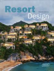 Vente livre :  Resort design  - Michell Galindo