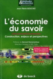 L'économie du savoir ; construction, enjeux et perspectives - Couverture - Format classique