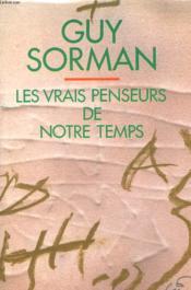 Les Vrais Penseurs De Notre Temps. - Couverture - Format classique