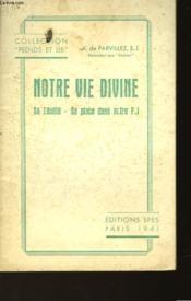 Notre Vie Divine - Couverture - Format classique