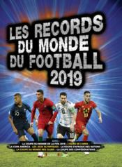 Vente livre :  Records du monde du football (édition 2019)  - Keir Radnedge