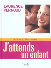 Vente  J'Attends Un Enfant 2005  - Laurence Pernoud