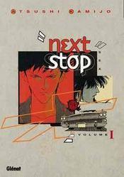 Next Stop - Tome 01 - Intérieur - Format classique