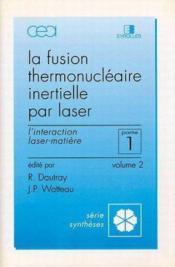 La fusion thermonucléaire inertielle partie 1 t.2 - Couverture - Format classique