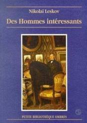Des Hommes Interessants - Couverture - Format classique