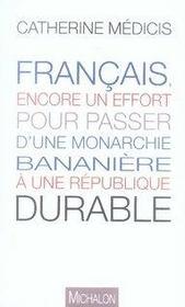 Français, encore un effort pour passer d'une monarchie bananière à une république durable - Intérieur - Format classique