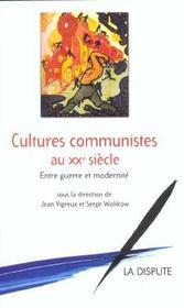 Cultures Communistes Au Xx Siecle ; Entre Guerre Et Modernite - Intérieur - Format classique