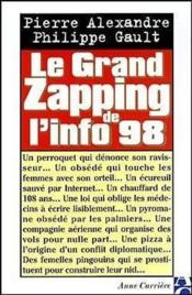 Le Grand Zapping De L'Info 98 - Couverture - Format classique
