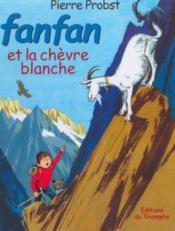 Fanfan t.4 ; Fanfan et la chevre blanche - Couverture - Format classique
