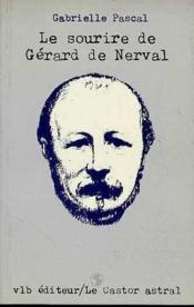Sourire De Gerard De Nerval - Couverture - Format classique