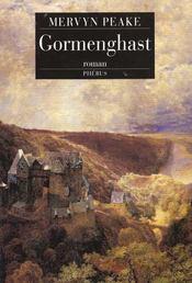 Gormenghast Trilogie Gormenghast T2 - Intérieur - Format classique