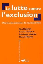 La lutte contre l'exclusion ; une loi, des avancées, de nouveaux défis - Couverture - Format classique