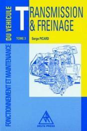 Transmission et freinage t.3 ; notions de base - Couverture - Format classique