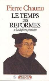 Temps des reformes t.2 - Couverture - Format classique