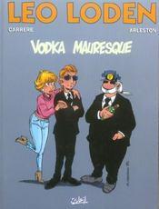 Léo Loden t.8 ; vodka mauresque - Intérieur - Format classique