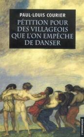 Pétition pour des villageois que l'on empêche de danser - Couverture - Format classique