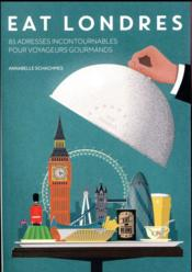 Eat Londres  - Annabelle Schachmes